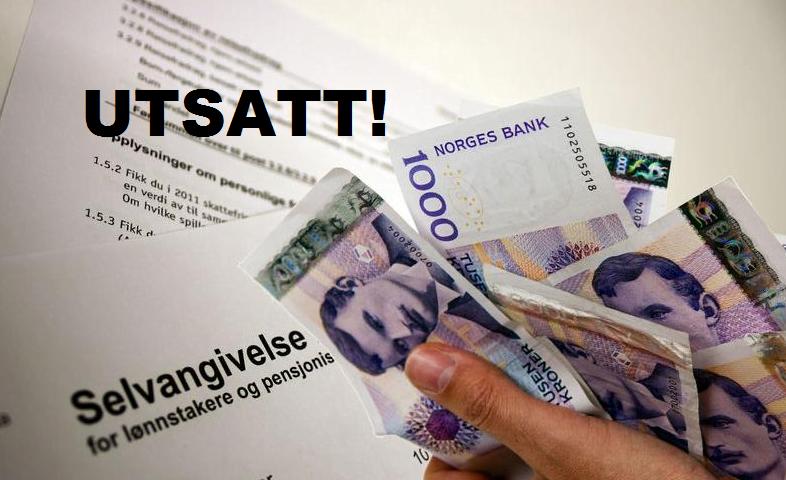 Utbetaling av alle skattepenger utsatt i 4 måneder